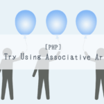 [PHP]Let's Try Using Associative Arrays![Programming for Kids and Above #5]